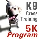 Post image for 5K Dog Fitness